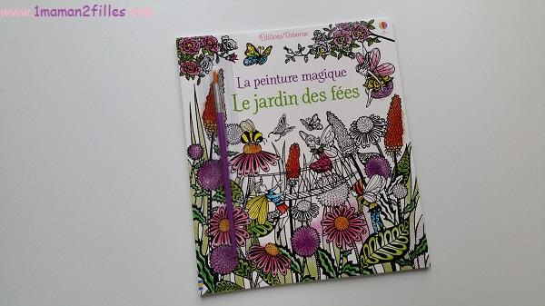 1maman2filles-livres-enfants-activites-peinture-magique-le-jardin-des-fees